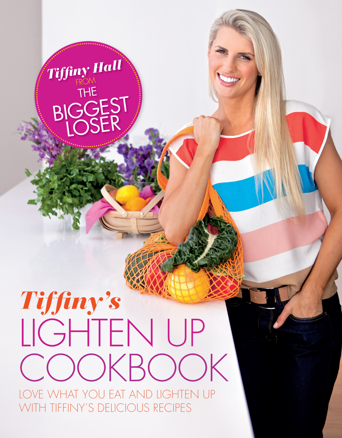 Tiffiny's Lighten Up Cookbook