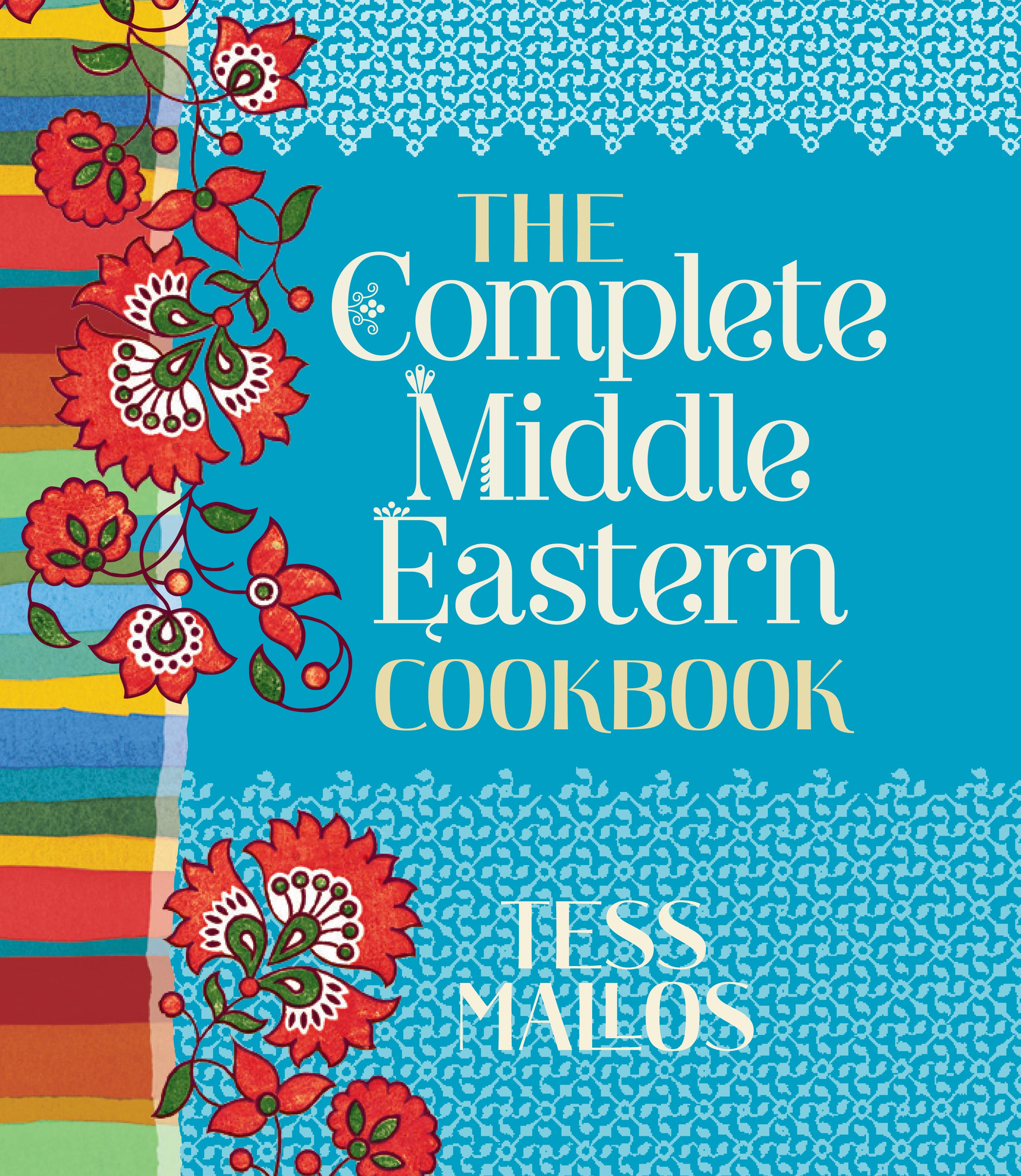The Complete Middle Eastern Cookbook