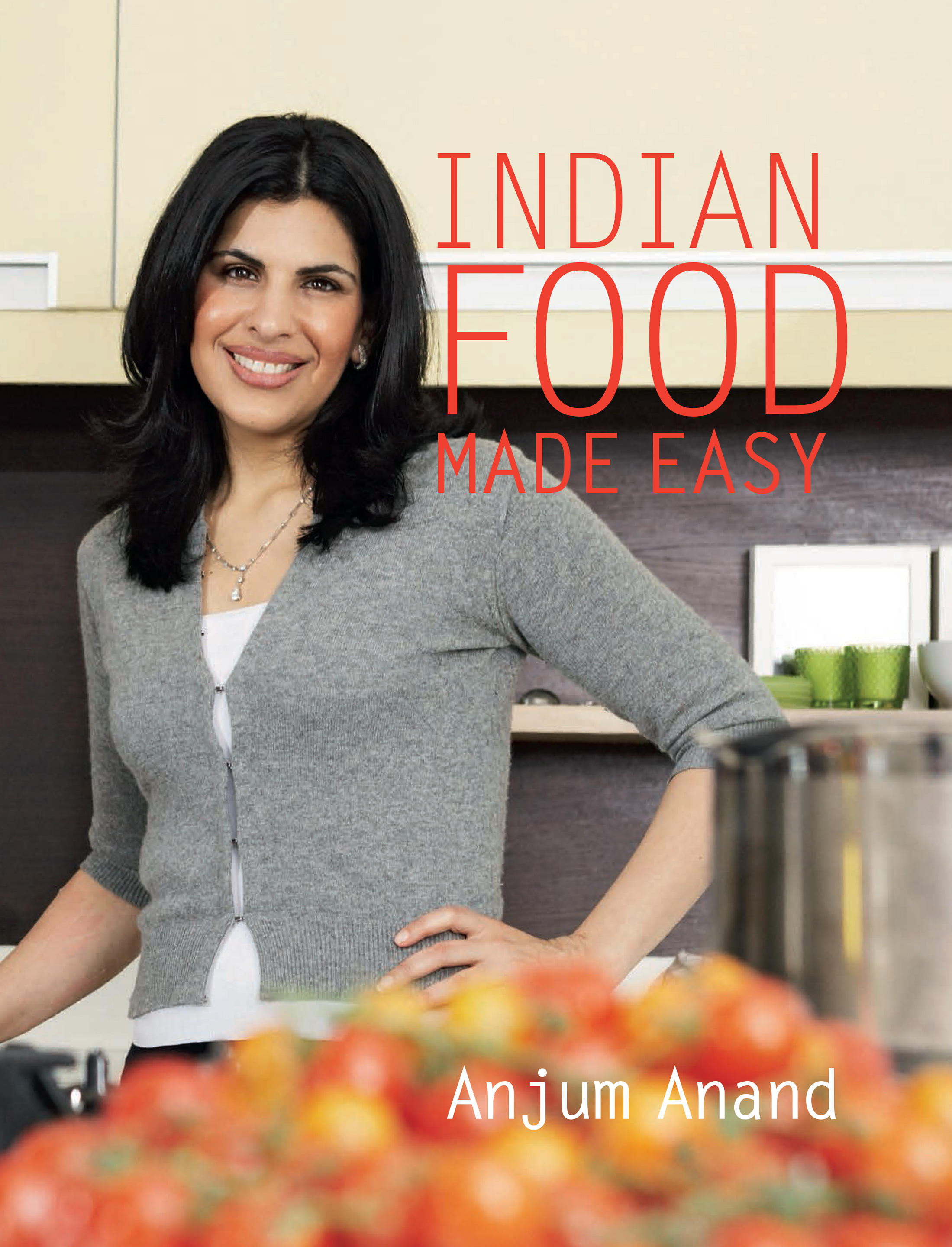 Indian Food Made Easy