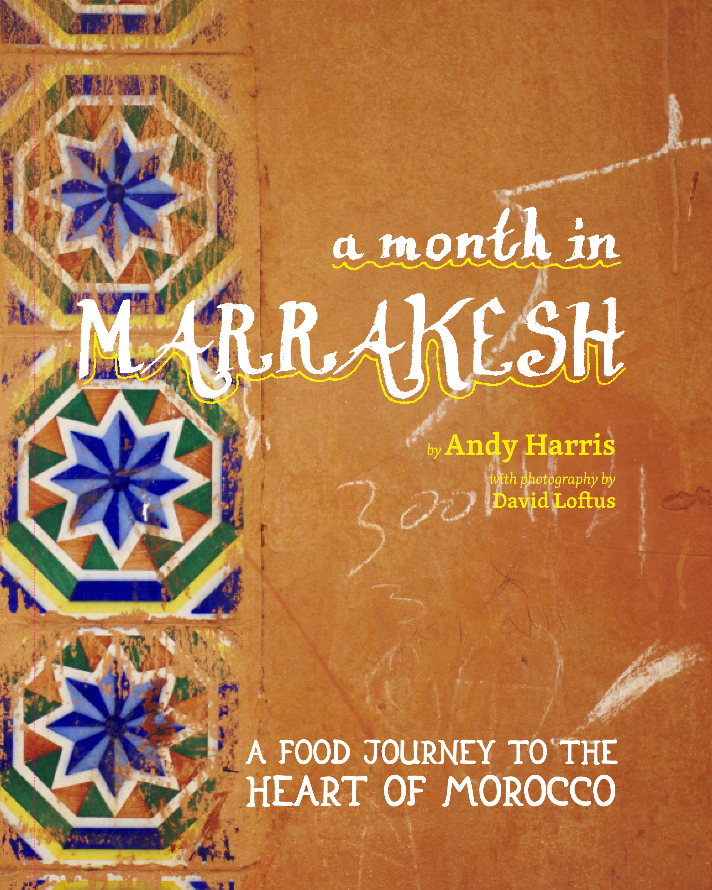 Month in Marrakesh, A