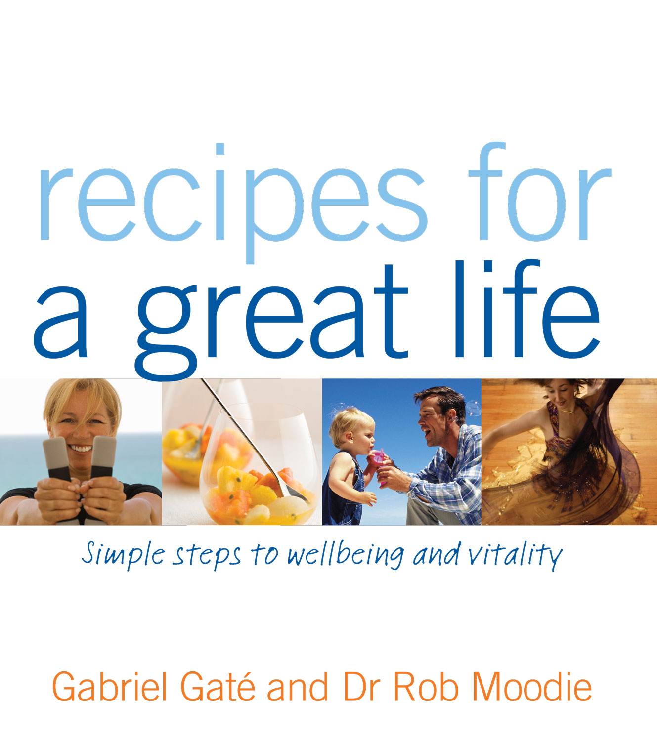 Recipes for a Great Life