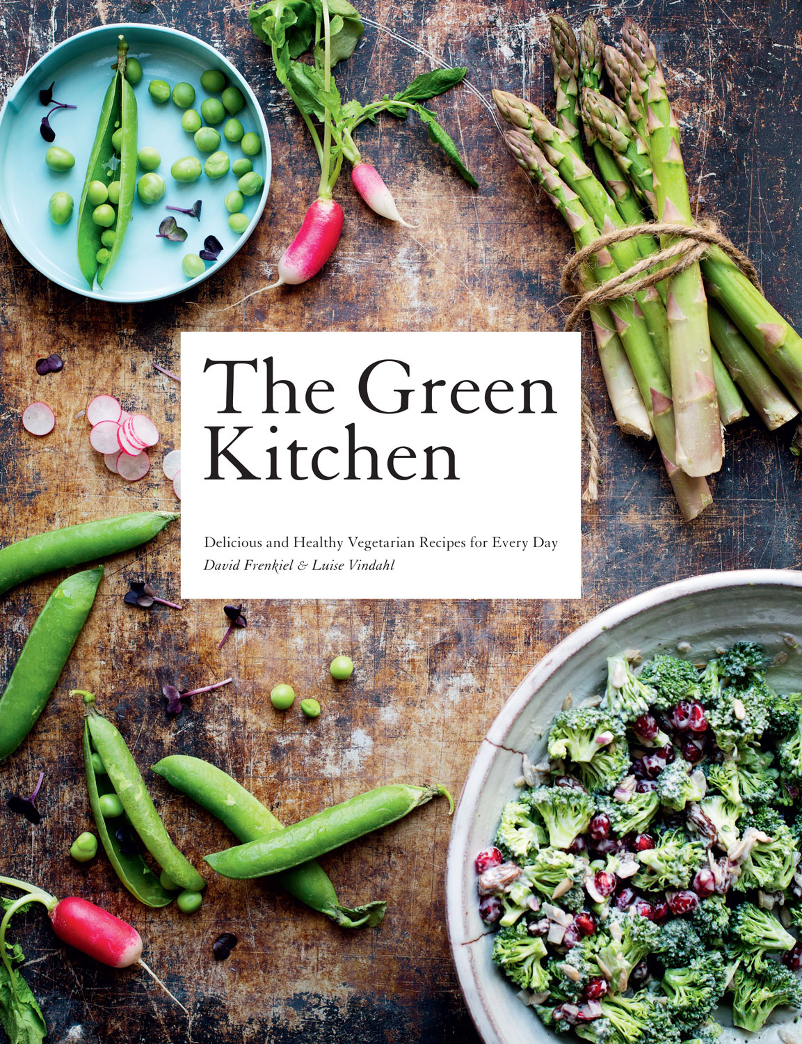 Green Kitchen, The: 80 Delicious Vegetarian Recipes for Every Day