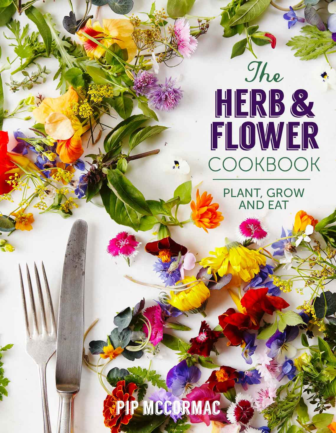 The Herb & Flower Cookbook